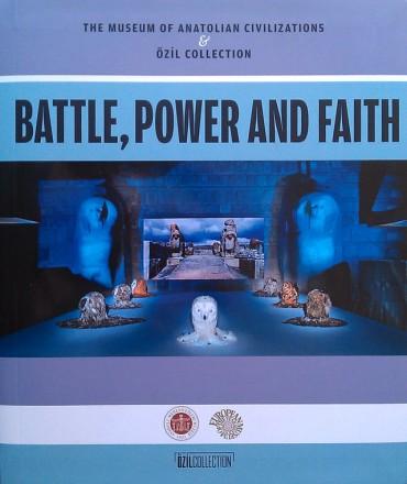 BATTLE, POWER AND FAITH